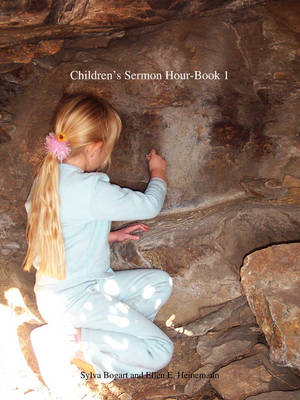 The Children's Sermon Hour-Book 1 (Paperback)