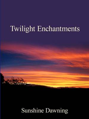 Twilight Enchantments (Paperback)