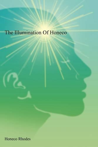 The Illumination of Honeco (Paperback)