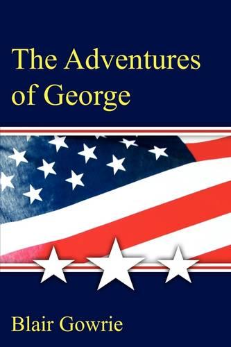 The Adventures of George (Paperback)