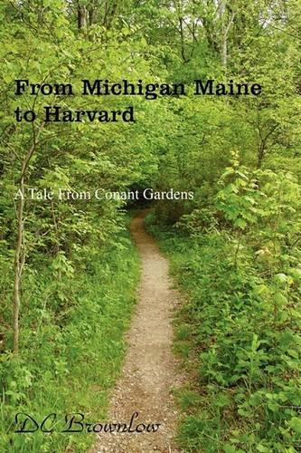 From Michigan Maine to Harvard (Paperback)