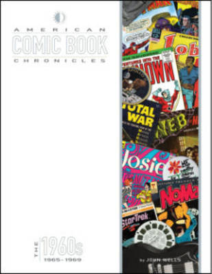 American Comic Book Chronicles: 1965-69 (Hardback)