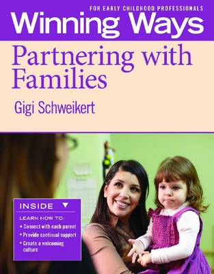 Partnering with Families: Winning Ways for Early Childhood Professionals (Paperback)