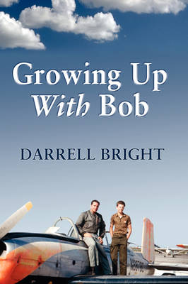 Growing Up with Bob (Paperback)