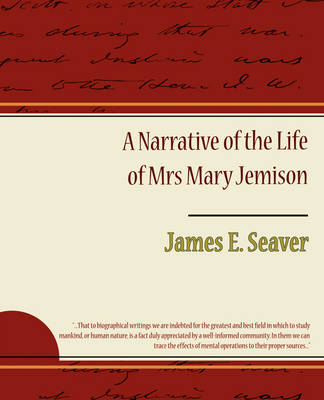 A Narrative of the Life of Mrs. Mary Jemison (Paperback)