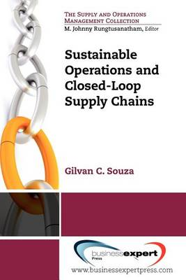 Sustainable Operations and Closed-Loop Supply Chains (Paperback)