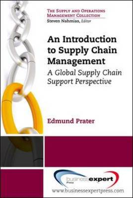 An Introduction to Supply Chain Management: A Global Supply Chain Support Perspective (Paperback)