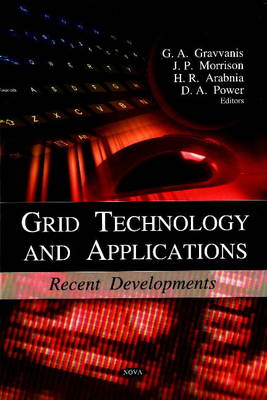 Grid Technology and Applications: Recent Developments (Hardback)