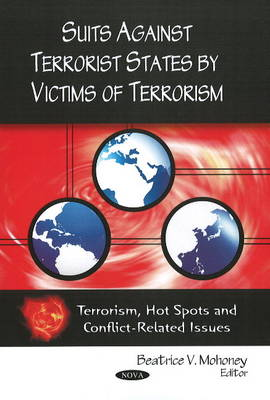 Suits Against Terrorist States by Victims of Terrorism (Paperback)
