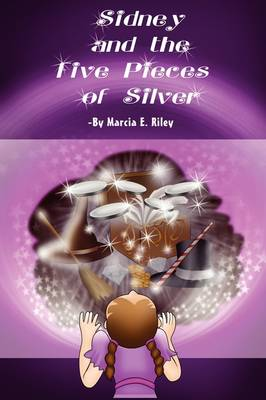 Sidney and the Five Pieces of Silver (Paperback)