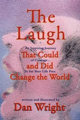 The Laugh That Could, and Did, Change the World (Paperback)