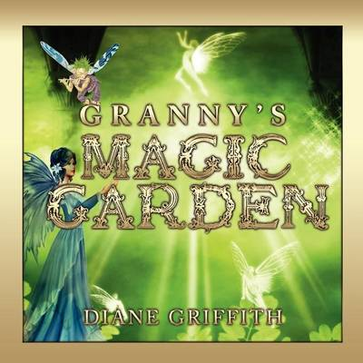Granny's Magic Garden (Paperback)