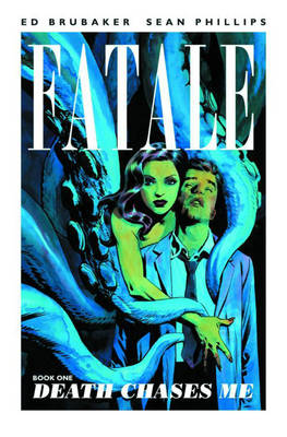 Fatale: Death Chases Me Volume 1 (Paperback)