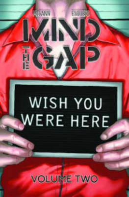Mind The Gap: Wish You Were Here Volume 2 (Paperback)