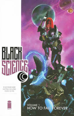 Black Science: Volume 1: How to Fall Forever (Paperback)