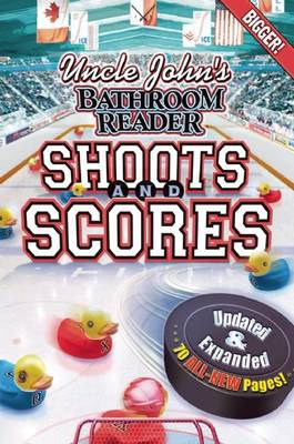 Uncle John's Bathroom Reader Shoots and Scores (Paperback)