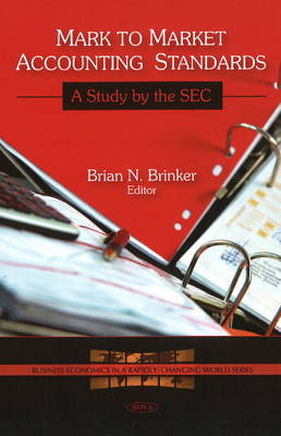 Mark to Market Accounting Standards: A Study by the SEC (Hardback)