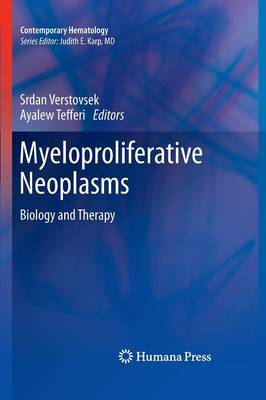 Myeloproliferative Neoplasms - Contemporary Hematology (Hardback)