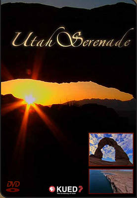 Utah Serenade (DVD video)