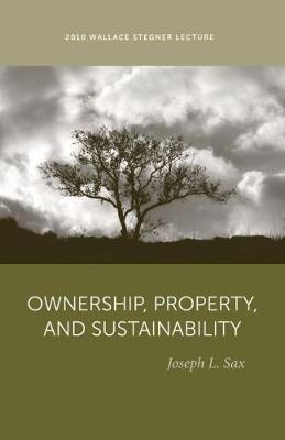 Ownership, Property, and Sustainability (Paperback)