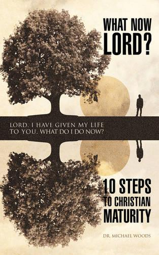 What Now Lord? (Paperback)