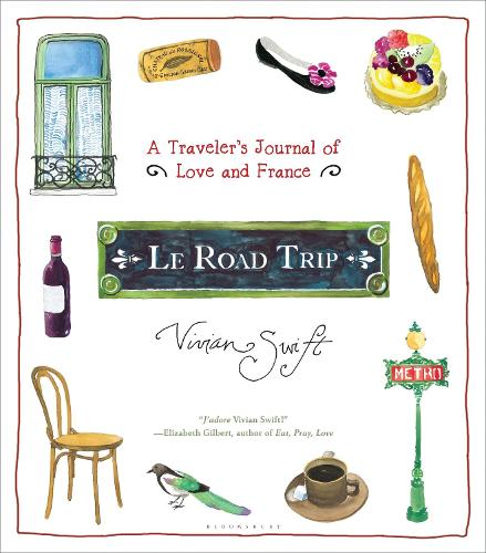 Le Road Trip: A Traveler's Journal of Love and France (Hardback)