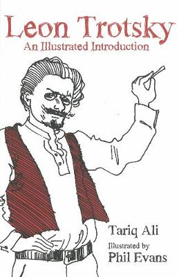 Leon Trotsky: An Illustrated Introduction (Paperback)