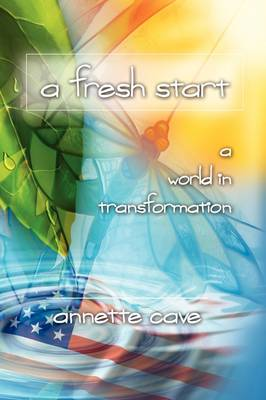 A Fresh Start, a World in Transformation (Paperback)