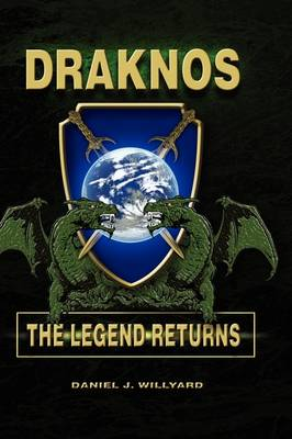 Draknos: The Legend Returns (Hardback)