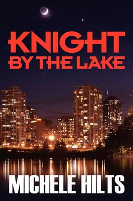 Knight by the Lake (Hardback)