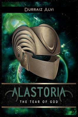 Alastoria, the Tear of God (Hardback)