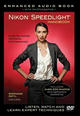 Nikon Speedlight Handbook: Flash Techniques for Digital Photographers (DVD)