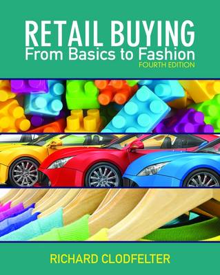 Retail Buying: From Basics to Fashion (Paperback)