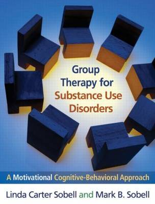 Group Therapy for Substance Use Disorders: A Motivational Cognitive-behavioral Approach (Paperback)