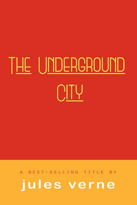 Cover The Underground City