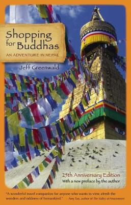 Shopping for Buddhas: An Adventure in Nepal (Paperback)