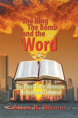 The Ring, the Bomb, and the Word (Paperback)