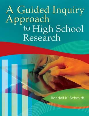 A Guided Inquiry Approach to High School Research - Libraries Unlimited Guided Inquiry (Paperback)