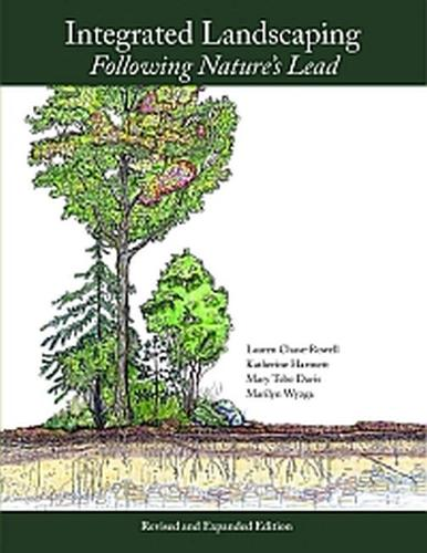Integrated Landscaping: Following Nature's Lead (Paperback)