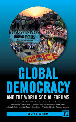 Global Democracy and the World Social Forums - International Studies Intensives (Paperback)