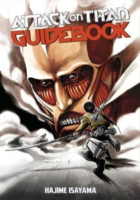Attack on Titan Guidebook: Inside & Outside (Paperback)
