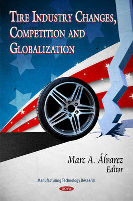 Cover Tire Industry Changes, Competition & Globalization