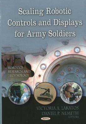 Cover Scaling Robotic Controls & Displays for Army Soldiers