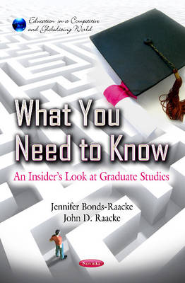 What You Need to Know: An Insider's Look at Graduate Studies