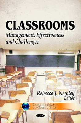 Classrooms: Management, Effectiveness & Challenges