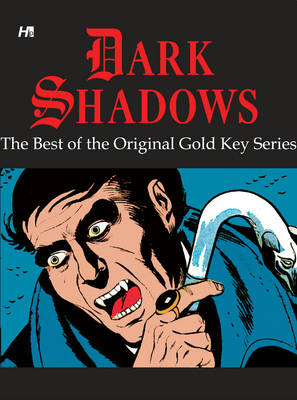 Dark Shadows: The Best of the Original Gold Key Series (Paperback)