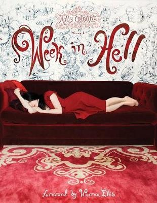 Art of Molly Crabapple: Week in Hell Volume 1 (Paperback)