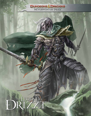 Dungeons & Dragons: Legend of Drizzt - Neverwinter Tales (Hardback)