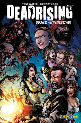 Dead Rising: Road to Fortune (Paperback)