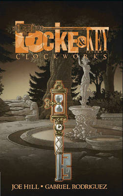 Locke & Key: Clockworks Volume 5 (Hardback)